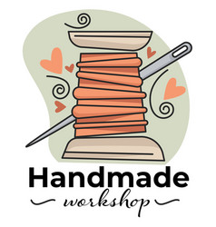 handmade workshop on needlework and sewing vector image