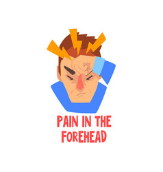 man suffering from pain in the forehead disease vector image