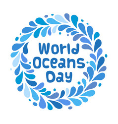 world oceans day design template ocean health vector image