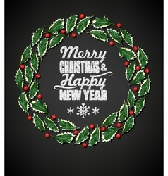 Holly wreath and chalk letters vector
