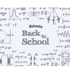 Welcome back to school with formula in notebook vector image