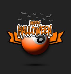 Billiard ball and happy hallowen vector