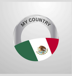 mexico my country flag badge vector image
