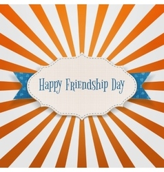 Happy Friendship Day realistic Badge vector image