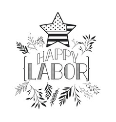 happy labor day label with leafs frame and star vector image