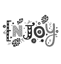 Lettering Enjoy with decorative floral elements vector image