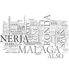 A visit to ronda malaga and nerja spain text word vector