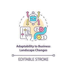 Adaptability to business landscape change concept vector
