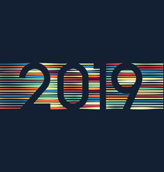 happy new year 2019 colorful line background vector image