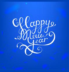 stock calligraphic text happy vector image