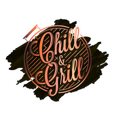 chill and grill watercolor logo bbq grill vector image