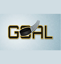 Goal banner with hockey puck ice surface vector