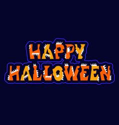 halloween sign holiday greetings original text vector image