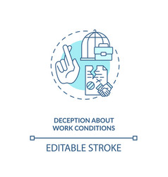 Deception about work conditions blue concept icon vector