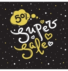 Super Sale design with lettering in trendy vector image