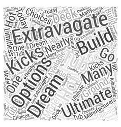The Ultimate Extravagate Hot Tub Word Cloud vector