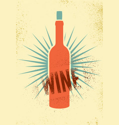 Wine typographical vintage grunge poster vector