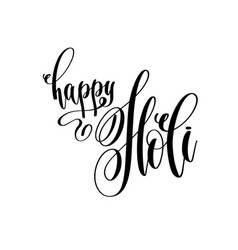 happy holi - hand lettering inscription text to vector image vector image