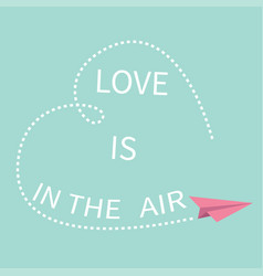 flying origami paper plane love is in the air vector image