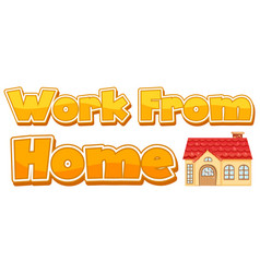 Font design for work from home on white background vector