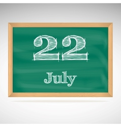 July 22 day calendar school board date vector