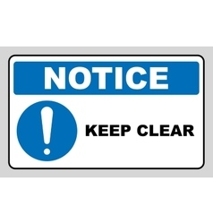 Keep Clear Industrial Warning Sign vector image