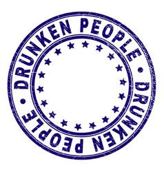 Grunge textured drunken people round stamp seal vector