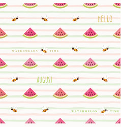 Hello august seamless pattern with watermelon vector