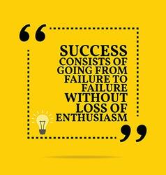 Inspirational motivational quote success consists vector
