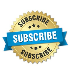 subscribe 3d gold badge with blue ribbon vector image