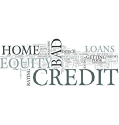 z home equity loans bad credit text word cloud vector image