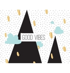 Good vibes inscription on abstract background vector