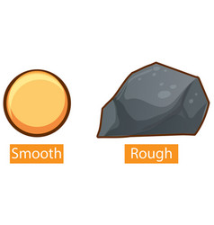Opposite adjectives with smooth and rough vector