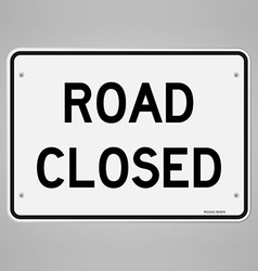 Road Closed Sign vector image vector image