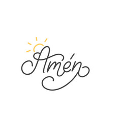 Amen hand lettering spanish translation let it vector