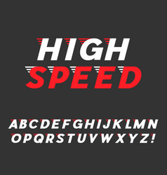 speed dynamic italic font vector image