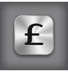 Pound icon - metal app button vector image vector image