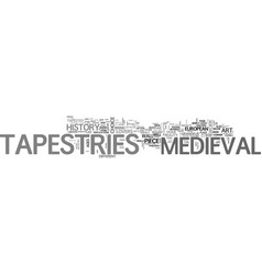 A whiff of medieval tapestries text word cloud vector