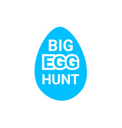 big egg hunt icon easter holiday icon greeting vector image