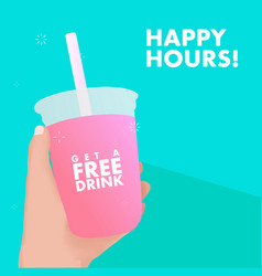 Hand holding free drink in plastic cup happy vector