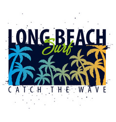 long beach surfing graphic with palms t-shirt vector image