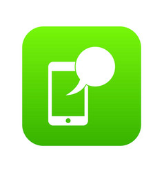 speech bubble on phone icon digital green vector image