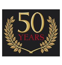 50 years anniversary and golden laurel wreath vector image