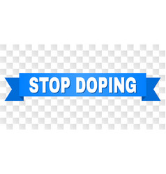 Blue ribbon with stop doping text vector