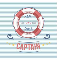 lifebuoy nautical and marine sailing themed label vector image