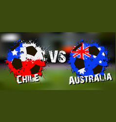 Banner football match chile vs australia vector