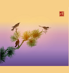 Birds and green pine tree branch traditional vector