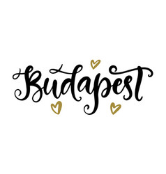 budapest modern city hand written brush lettering vector image