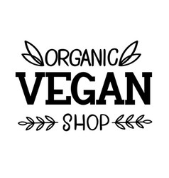 organic vegan shop logo template vector image