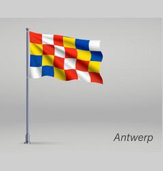 Waving flag antwerp - province belgium vector